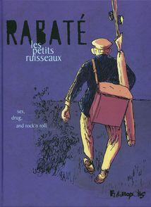 Les petits ruisseaux - Pascal Rabaté