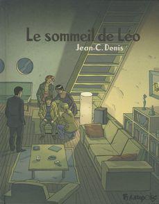 Le sommeil de Léo - Jean-C. Denis