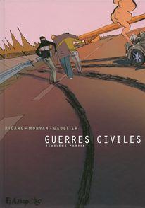 Guerres civiles - Christophe Gaultier, Jean-David Morvan, Sylvain Ricard