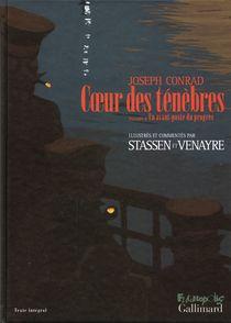 Cœur des ténèbres précédé d'Un avant-poste du progrès - Joseph Conrad, Jean-Philippe Stassen, Sylvain Venayre