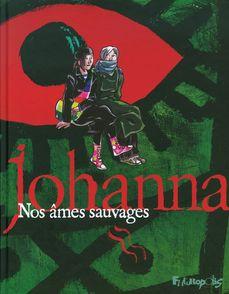 Nos âmes sauvages -  Johanna