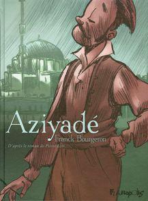 Aziyadé - Franck Bourgeron