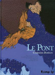 Le Pont - Christian Durieux