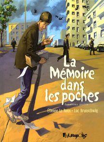 La Mémoire dans les poches - Luc Brunschwig, Étienne Le Roux