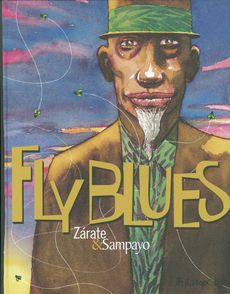 Fly Blues - Carlos Sampayo, Oscar Zárate
