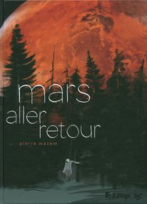 Mars aller-retour - Pierre Wazem
