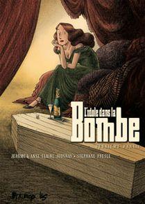 L'idole dans la Bombe - Jérôme Jouvray, Stéphane Presle