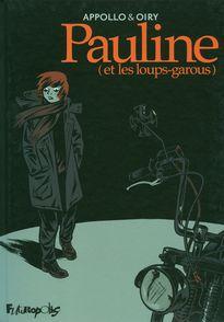 Pauline (et les loups-garous) -  Appollo,  Oiry