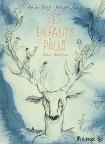 Les enfants pâles - Philippe Dupuy, Loo Hui Phang