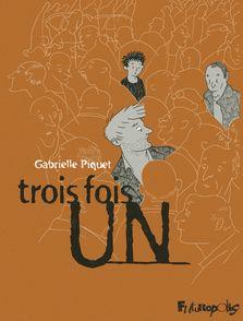Trois fois un - Gabrielle Piquet