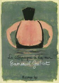 La campagne à la mer - Emmanuel Guibert