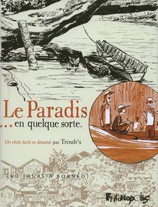 Le Paradis... en quelque sorte -  Troubs