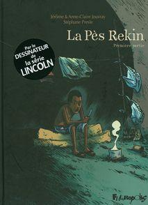 La Pès Rekin - Anne-Claire Jouvray, Jérôme Jouvray, Stéphane Presle