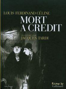 Mort à crédit - Louis-Ferdinand Céline, Jacques Tardi