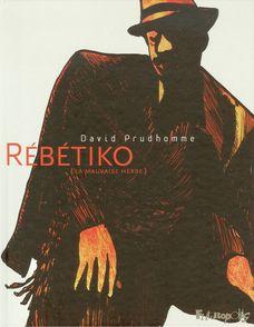 Rébétiko - David Prudhomme