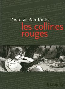 Les collines rouges -  Ben Radis,  Dodo