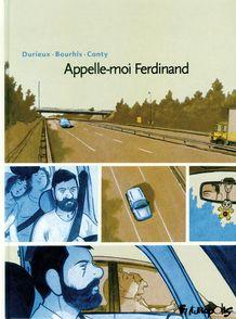 Appelle-moi Ferdinand - Hervé Bourhis, Christophe Conty, Christian Durieux