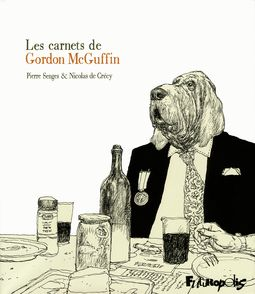 Les carnets de Gordon McGuffin - Nicolas de Crécy, Pierre Senges