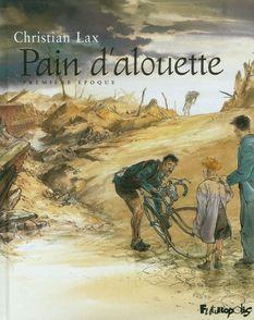 Pain d'alouette - Christian Lax