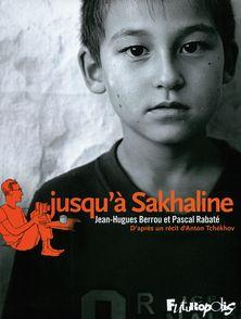 Jusqu'à Sakhaline - Jean-Hugues Berrou, Pascal Rabaté