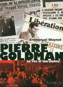 Pierre Goldman - Emmanuel Moynot