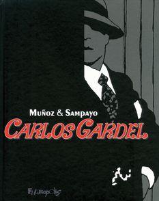Carlos Gardel - José Muñoz, Carlos Sampayo