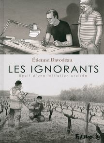 Les ignorants - Étienne Davodeau