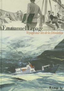Voyage aux îles de la Désolation - Emmanuel Lepage