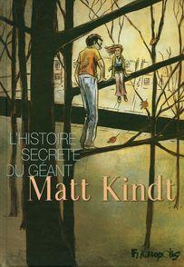 L'histoire secrète du géant - Matt Kindt