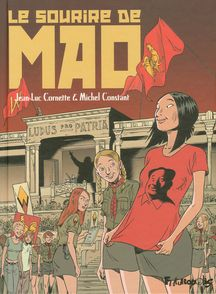 Le sourire de Mao - Michel Constant, Jean-Luc Cornette