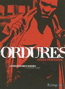 Ordures - Olivier Cinna, Stéphane Piatzszek