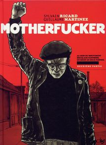 Motherfucker - Guillaume Martinez, Sylvain Ricard