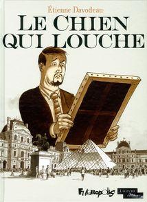 Le Chien qui louche - Étienne Davodeau