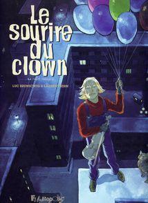 Le sourire du clown - Luc Brunschwig, Laurent Hirn