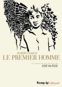 Le premier homme - Albert Camus, José Muñoz