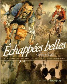 Échappées belles - Christian Lax