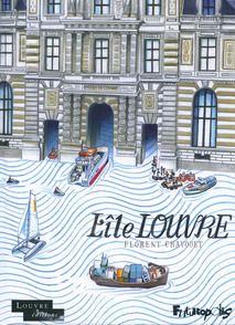L'île Louvre - Florent Chavouet