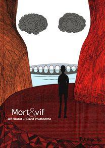 Mort & vif - Jef Hautot, David Prudhomme