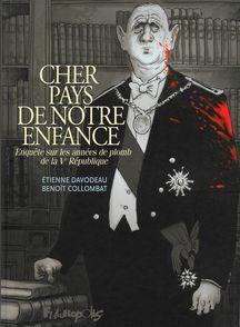 Cher pays de notre enfance - Benoît Collombat, Étienne Davodeau