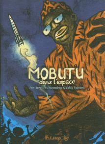Mobutu dans l'espace - Aurélien Ducoudray, Eddy Vaccaro