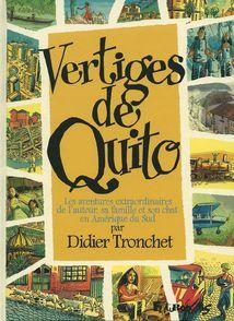 Vertiges de Quito - Didier Tronchet