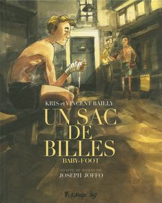 Un sac de billes - Vincent Bailly,  Kris