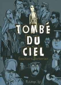 Tombé du ciel - Charles Berberian, Christophe Gaultier