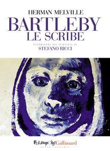 Bartleby le scribe - Herman Melville, Stefano Ricci