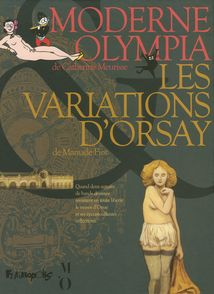 Moderne Olympia – Les variations d'Orsay - Manuele Fior, Catherine Meurisse