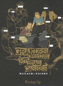 Grandes oreilles et bras cassés - Jean-Marc Manach,  Nicoby