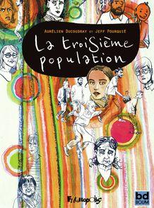 La troisième population - Aurélien Ducoudray, Jeff Pourquié