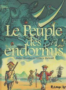 Le Peuple des endormis - Frédéric Richaud, Didier Tronchet