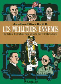 Les meilleurs ennemis I, II, III - David B., Jean-Pierre Filiu