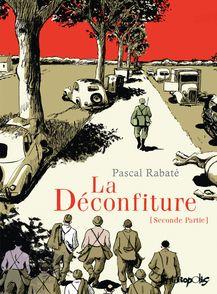 La Déconfiture - Pascal Rabaté